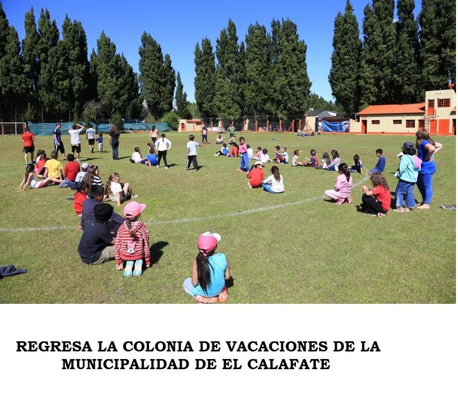 Regresa la Colonia Municipal de Vacaciones en El Calafate