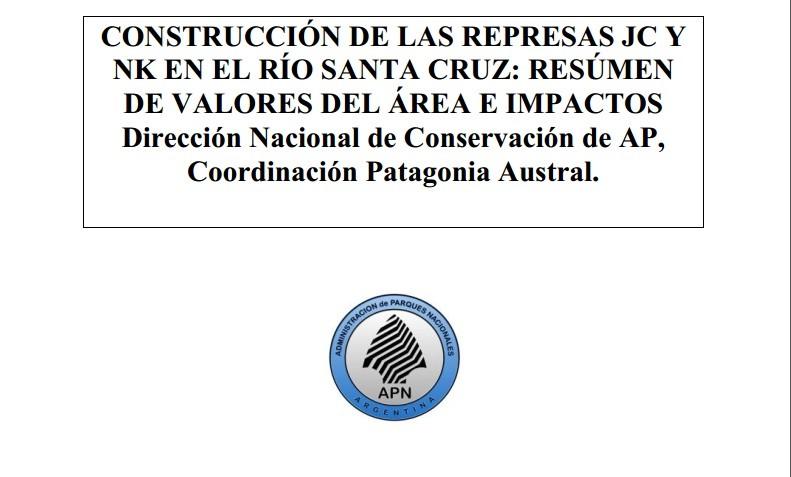 Se revela un crítico informe de Parques Nacionales sobre las represas